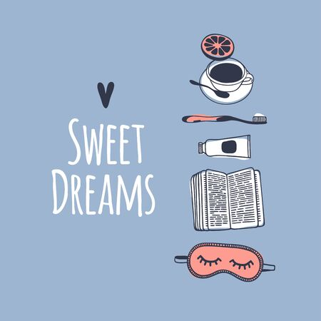 Hand drawn objects about Sleep Routines and text.Vector Cozy Illustration. Creative artwork. Set of doodle and quote SWEET DREAMS Illustration