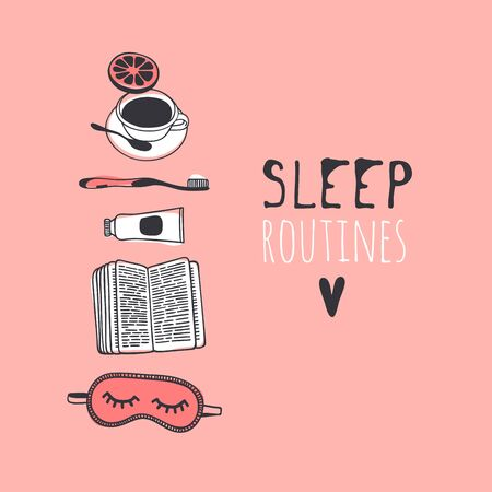 Hand drawn objects about Sleep Routines and text.Vector Cozy Illustration. Creative artwork. Set of doodle and quote SLEEP ROUTINES Illustration
