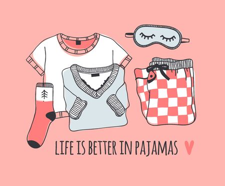 Hand drawn objects about Sleep Routines and text.Vector Cozy Illustration. Creative artwork. Set of doodle pajamas and quote LIFE IS BETTER IN PAJAMAS 版權商用圖片 - 130052794