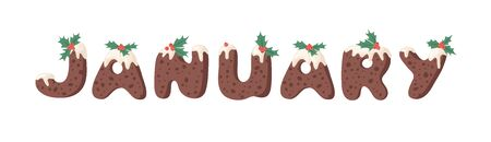 Cartoon vector illustration Christmas Pudding. Hand drawn font. Actual Creative Holidays bake alphabet and word JANUARY Stock Illustratie