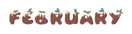 Cartoon vector illustration Christmas Pudding. Hand drawn font. Actual Creative Holidays bake alphabet and word FEBRUARY