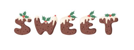Cartoon vector illustration Christmas Pudding. Hand drawn font. Actual Creative Holidays bake alphabet and word SWEET Stock Illustratie