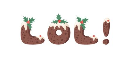 Cartoon vector illustration Christmas Pudding. Hand drawn font. Actual Creative Holidays bake alphabet and word LOL