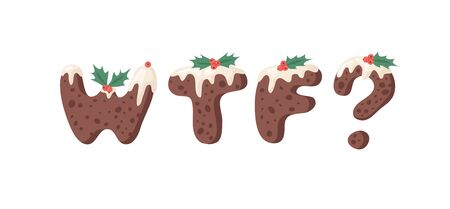 Cartoon vector illustration Christmas Pudding. Hand drawn font. Actual Creative Holidays bake alphabet and word WTF? Stock Illustratie
