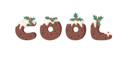 Cartoon vector illustration Christmas Pudding. Hand drawn font. Actual Creative Holidays bake alphabet and word COOL