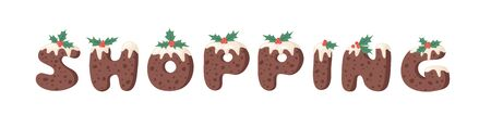Cartoon vector illustration Christmas Pudding. Hand drawn font. Actual Creative Holidays bake alphabet and SHOPPING Stock Illustratie