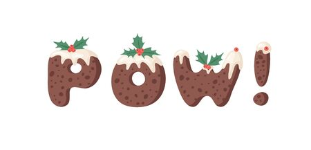 Cartoon vector illustration Christmas Pudding. Hand drawn font. Actual Creative Holidays bake alphabet and word POW! Standard-Bild - 131134057