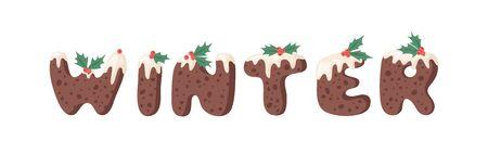 Cartoon vector illustration Christmas Pudding. Hand drawn font. Actual Creative Holidays bake alphabet and word WINTER