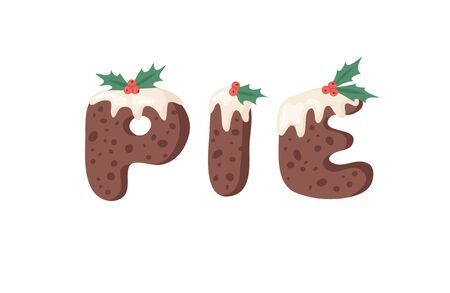 Cartoon vector illustration Christmas Pudding. Hand drawn font. Actual Creative Holidays bake alphabet and word PIE Standard-Bild - 130052964