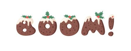 Cartoon vector illustration Christmas Pudding. Hand drawn font. Actual Creative Holidays bake alphabet and word BOOM! Standard-Bild - 131134063