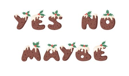 Cartoon vector illustration Christmas Pudding. Hand drawn font. Actual Creative Holidays bake alphabet and words YES, NO, MAYBE Stock Illustratie