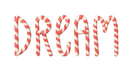 Cartoon vector illustration Christmas Candy Cane. Hand drawn font. Actual Creative Holidays sweet alphabet and word DREAM