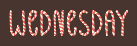 Cartoon vector illustration Christmas Candy Cane. Hand drawn font. Actual Creative Holidays sweet alphabet and word WEDNESDAY