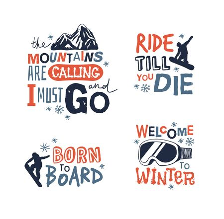 Ski Resort icons with funny text. Ride and Snowboarding motivation badges. Hand drawn Riders quotes, travel labels 일러스트