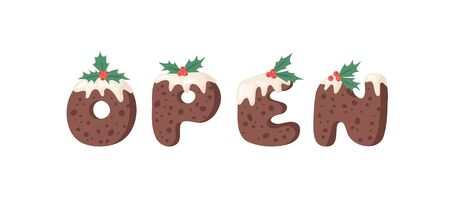 Cartoon illustration Christmas Pudding. Hand drawn font. Actual Creative Holidays bake alphabet and word OPEN