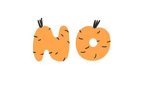 Hand drawn Carrot ABC and word NO. Cartoon vector illustration veggies font. Flat drawing vegetarian food. Actual Creative Vegan art work