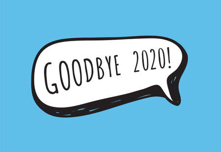 Hand Drawn Speech Bubbles with Text about New Year and 2020. Vector pop art object. Doodle elements for dialog
