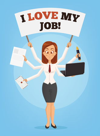Happy successful smiling businesswoman with many hands holds banner I love my job. Multitasking skills. Successful office worker. Vector flat cartoon illustration.