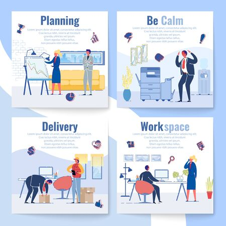 Set Planning, be Calm, Delivery and Work Space.