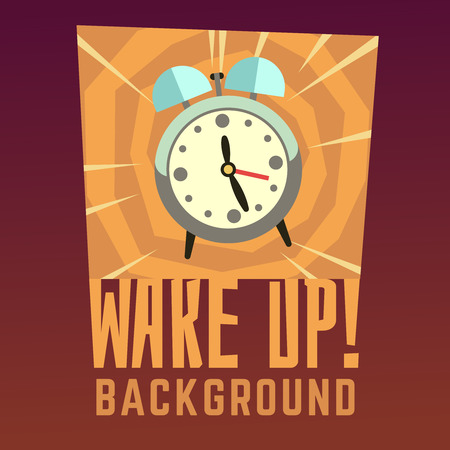 despertarse: Wake up vector background. Wake up clock, morning alarm wake up, time wake up, poster reminder illustration Vectores