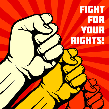 publicize: Fight for your rights, solidarity, revolution vector poster. Revolution placard with human fist, illustration of banner to publicize revolution Illustration