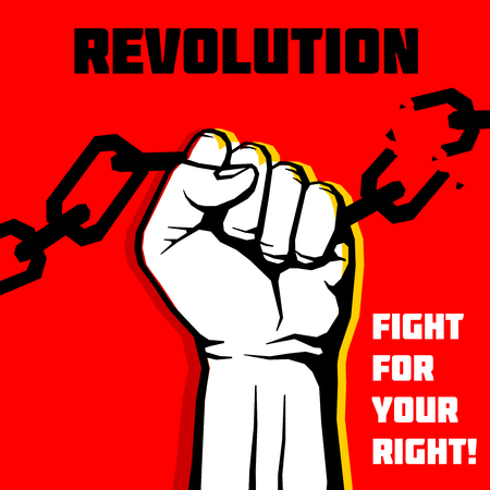 Vector freedom, revolution protest concept background with raised fist. Aggressive revolution and chain breaking, illustration of banner protest and revolution Illustration
