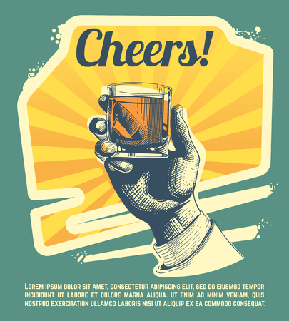 hard: Hand with drink glass. Retro vector party poster. Cheers banner party, hand with strong whisky illustration Illustration