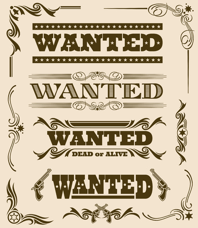Vintage wanted dead or alive western poster vector frame ornament elements. Set of wanted text, illustration of wanted dead or alive poster Illustration