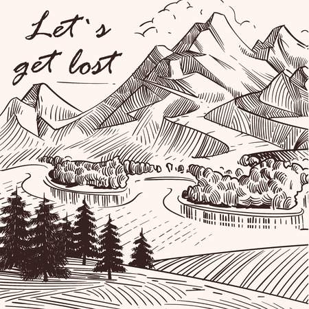 Hand sketched mountain landscape Lets get lost