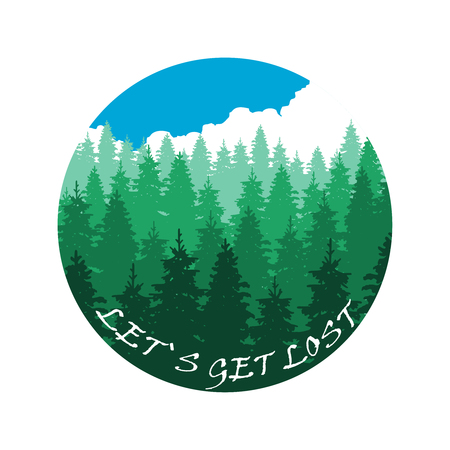 Lets get lost banner design with forest landscape isolated on white. Vector illustration
