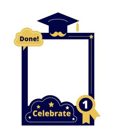 Graduation party. Photo frame props, selfie sticker. Celebration ceremony, college school graduate. Photobooth decoration vector template. Illustration selfie photo booth, sticker photobooth graduate Vector Illustration