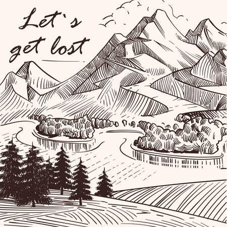 Hand sketched mountain landscape Lets get lost. Banner and poster, vector illustration