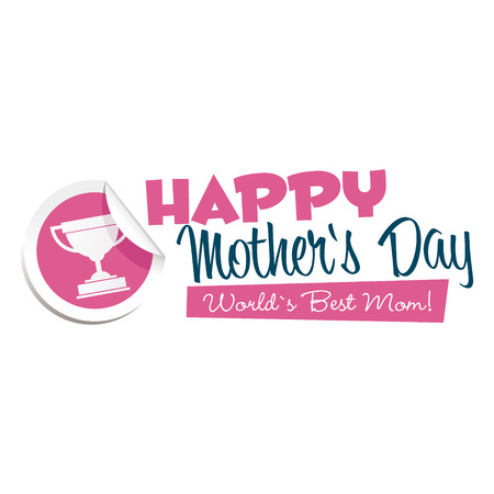 Happy mothers day sticker and emblem Illustration