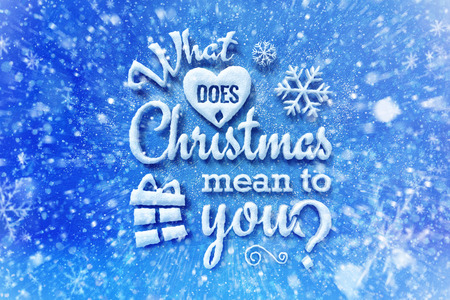stock photo what does christmas mean to you lettering with snow effect christmas card with typography composition christmas with snow effect and