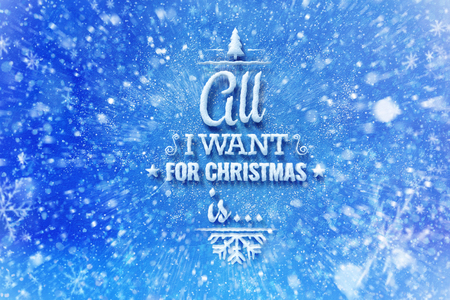 All I want for Christmas is lettering with snow effect, Christmas wish card with typography composition, Christmas card with snow effect and decoration 版權商用圖片