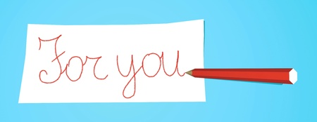 Red pencil that writes For you on a white note Stock Photo - 13812397
