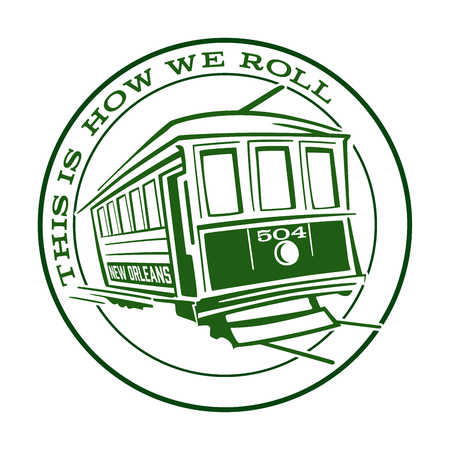 New Orleans Streetcar Icon This is How we Roll 版權商用圖片