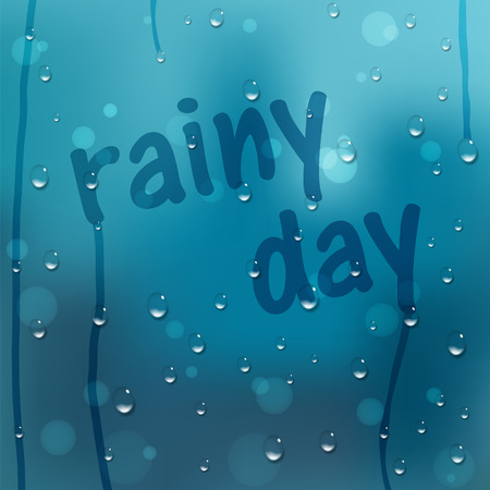 day forecast: Water drops vector background. Window covered with raindrops with Rainy Day text. Rain condensation, weather forecast. Liquid droplets, wet glass texture. Abstract blue illustration.