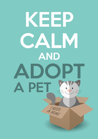International homeless animals day. Cute kitten in a box. Keep calm an adopt a pet text. Cat rescue, protection, adoption concept. Flyer, poster template. Vector illustration