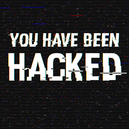 You Have Been Hacked glitch text. Anaglyph 3D effect. Technological retro background. Hacker attack, malware, virus concept Vector illustration. Computer program, cyber security, TV channel screen Иллюстрация
