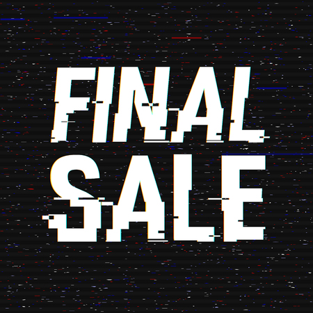 Final Sale glitch text. Anaglyph 3D effect. Technological retro background. Online shopping concept. Sale, e-commerce, retailing, discount theme. Vector illustration. Creative web template