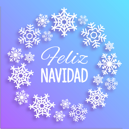 Feliz Navidad. Merry Christmas card with greetings in spanish language. Wreath made of white snowflakes. Elegant vector poster, creative decoration for New Year celebration, Winter Holidays template.