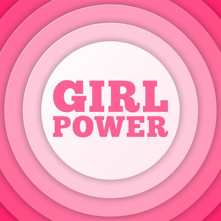 Girl Power text. Feminism, Womens rights movement. Slogan for girls empowerment and independence. Pink modern badge, paper layers, vector illustration for t-shirt, flyer, poster for Feminists March.