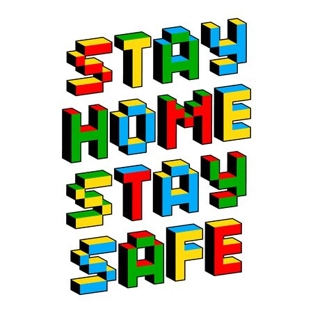 Stay Home Stay Safe text in style of old 8-bit games. Self-quarantine, self-isolation concept. Covid-19, Coronavirus 2019 protection vector illustration. Pandemic and epidemic flyer, poster layout. Illustration