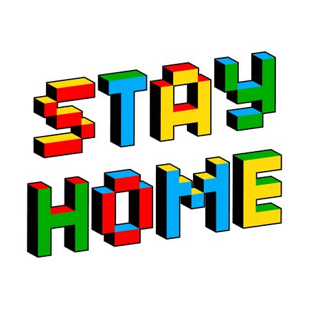 Stay Home text in style of old 8-bit games. Self-quarantine, self-isolation concept. Covid-19, Coronavirus 2019 protection vector illustration. Pandemic and epidemic poster layout. 3D Letters
