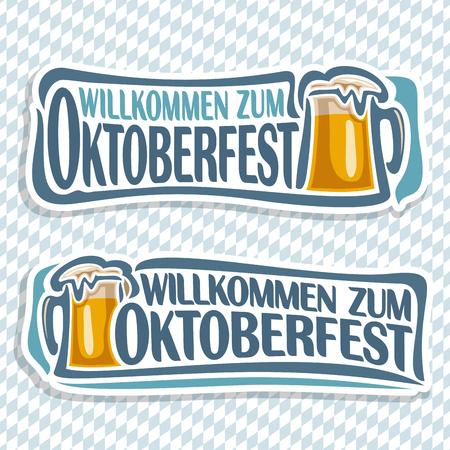 willkommen: Vector logo ticket invitation for oktoberfest, 2 isolated illustrations: pint beer mug with lager inscription willkommen zum. Bavarian Oktoberfest pattern flag white rhombus. Beer cup alcohol drink