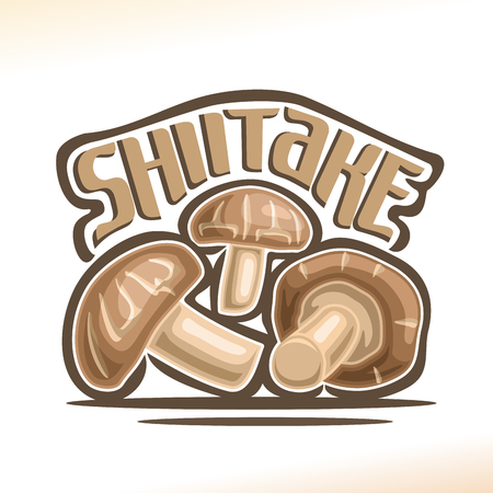 Vector logo Shiitake Mushrooms: heap greenhouse cultivation fresh chinese mushrooms, cartoon still life with lettering title shiitake, abstract label organic cut edible fungi with text inscription. Illustration