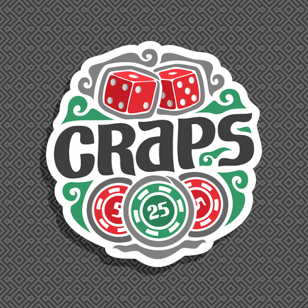 Vector logo for Craps gamble: sign with two red dice cubes on grey geometric seamless pattern, black inscription title text - craps, gambling icon with casino chip nominal 25 on gray abstract background.