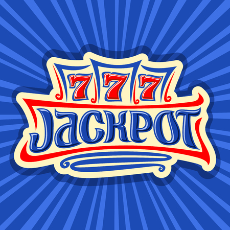 Vector poster for Jackpot theme: gambling logo for online casino on background of rays of light, gamble sign with title for a title jackpot, win on reel of slot machine lucky symbol 777, icon for Vegas.