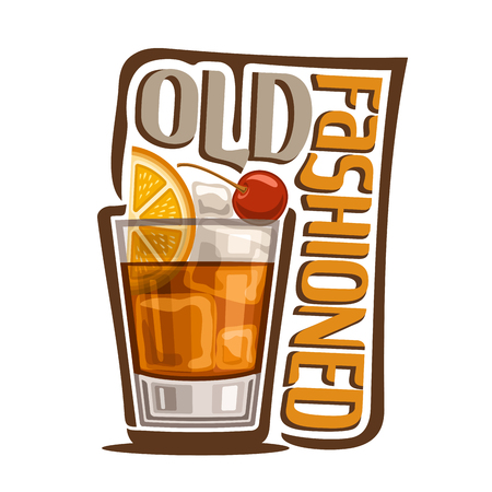 Vector illustration of alcohol Cocktail Old fashioned: glass with whiskey and ice cubes with title - old fashioned, classic long drink on white background, club cocktail with orange and cherry garnish Illustration